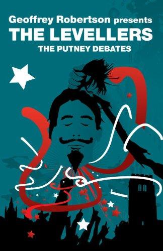 The Levellers: The Putney Debates (Revolutions)
