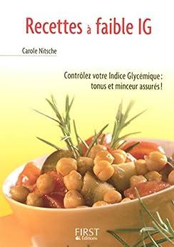 Petit livre de - Recettes à faible IG (indice glycémique) par [NITSCHE, Carole]