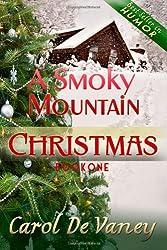 A Smoky Mountain Christmas (Volume 1)