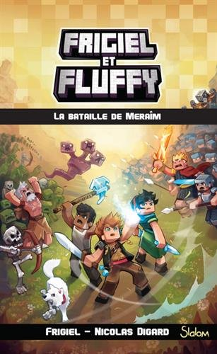Frigiel Fluffy, tome Bataille