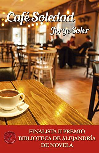 Café Soledad de Jorge Soler