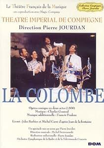 Collection Compiègne Pierre Jourdan : Gounod, La Colombe