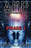 AMP Phase 4: Volume 4