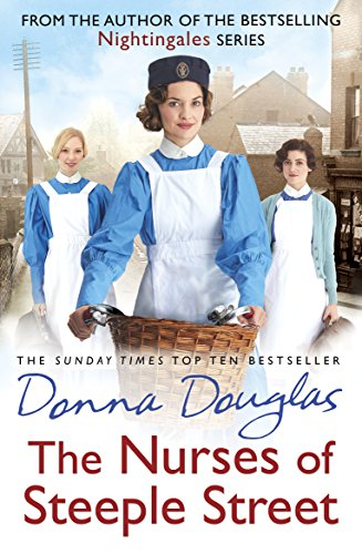 The Nurses of Steeple Street by Donna Douglas