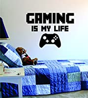 Gaming Is My Life Decal Sticker Wall Vinyl Art ...