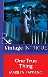 One True Thing (Mills & Boon Vintage Intrigue) (Silhouette Intimate Moments)
