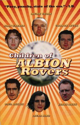 Children of Albion Rovers (Rebel Inc. Classics)