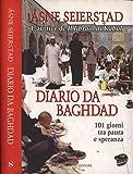 Diario da Baghdad. 101 giorni tra paura e speranza.