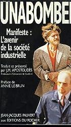 Manifeste : L'avenir de la société industrielle