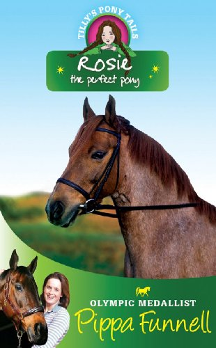 Rosie : the perfect pony