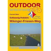 Schleswig-Holstein: Wikinger-Friesen-Weg (Der Weg ist das Ziel)