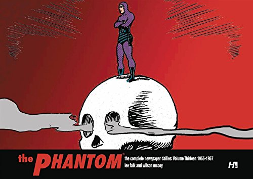 THE PHANTOM the Complete Newspaper Dailies: Volume Thirteen 1955-1956 par Lee Falk