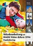 Videobearbeitung mit MAGIX Video Deluxe 2016 (mitp Grafik)