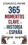 365 momentos clave de la historia de España par Payne