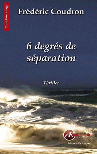 6 degrés de séparation: Les Chroniques d'Alessandro Calderon (Rouge) par Frédéric Coudron