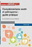 Complémentaire santé et prévoyance : Guide pratique...