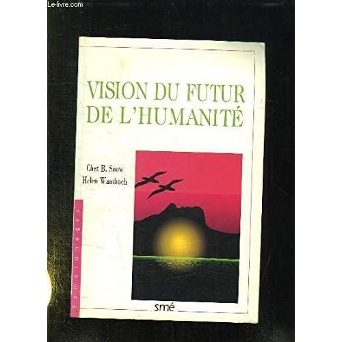 Visions du futur de l'humanité
