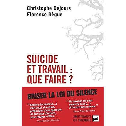 Suicide et travail : que faire ? (Souffrance et théorie)