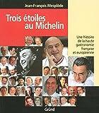 Trois étoiles au Michelin - Nouvelle édition