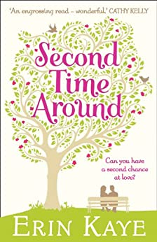 Second Time Around by [Kaye, Erin]