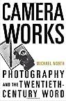Camera Works par North