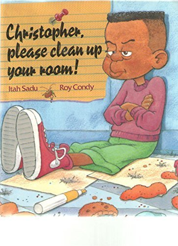 Christopher, Please Clean up Your Room by Itah Sadu (1996-03-01)
