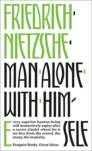 Man Alone with Himself (Penguin Great Ideas) por Friedrich Nietzsche