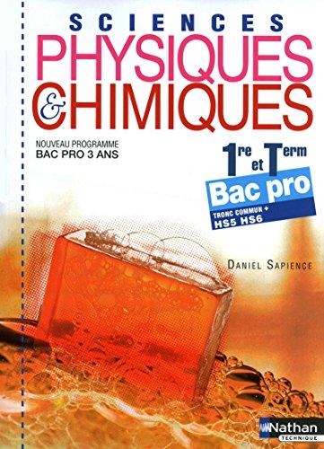 Sciences physiques et chimiques - 1re/Term Bac Pro par Daniel Sapience