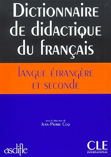Methodology (various): Dictionnaire didactique du francais langue etranger (Sans Collection)