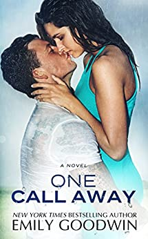 One Call Away by [Goodwin, Emily]