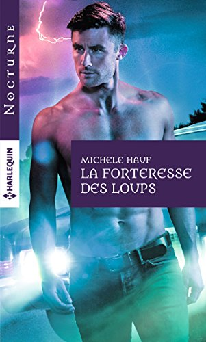 La forteresse des loups (Nocturne) (French Edition)