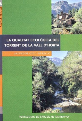 La qualitat ecològica del Torrent de la Vall d'Horta (Cavall Bernat) por Salvador Cid Murillo
