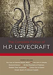 The Complete Fiction of H. P. Lovecraft by H. P. Lovecraft (2016-07-01)