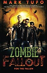 Zombie Fallout 7: For The Fallen by Mark Tufo (2013-10-11)