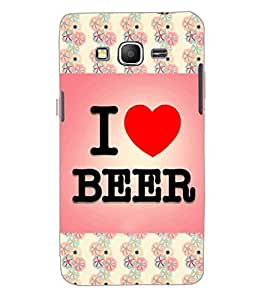 SAMSUNG GALAXY GRAND PRIME I LOVE BEER Back Cover by PRINTSWAG