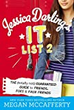 Jessica Darling's It List 2: The (Totally Not)...