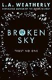 Broken Sky: The Broken Trilogy (Book 1)