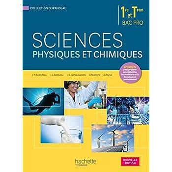 Sciences physiques et chimiques 1re terminale Bac Pro - Livre élève - Ed. 2015