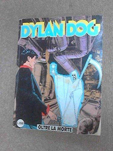 DYLAN DOG NUMERO 88 OLTRE LA MORTE SERGIO BONELLI EDITORE 1994 PRIMA EDIZIONE