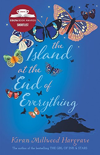 The Island At The End Of Everything por Kiran Millwood Hargrave