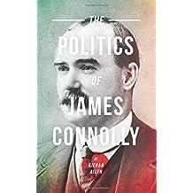 The Politics of James Connolly (Pluto Irish Library)
