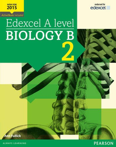 Edexcel A level Biology B Student Book 2 + ActiveBook (Edexcel GCE Science 2015)