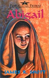 Abigail (People of the Promise) by James R. Shott (1996-01-02)