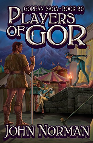 Players of Gor (Gorean Saga) by John Norman (2014-05-06)