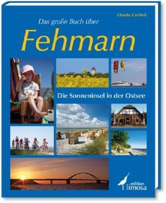 Buchseite und Rezensionen zu 'Das große Buch über Fehmarn: Die Sonneninsel in der Ostsee' von Claudia Czellnik