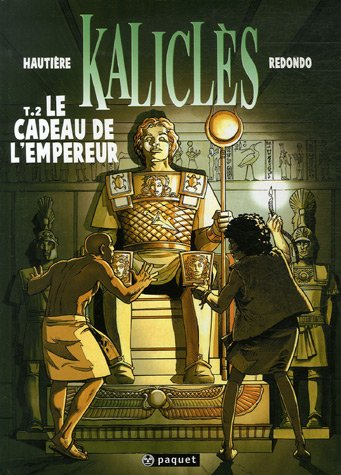 Kaliclès, Tome 2 : Le cadeau de l'Empereur