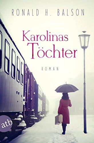 Karolinas Töchter: Roman