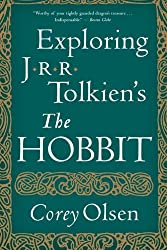 Exploring J.R.R. Tolkien's The Hobbit by Corey Olsen (2013-08-06)