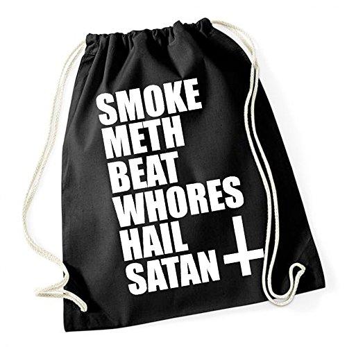 Certified Freak Smoke Meth Beat Whores Hail Satan Gymsack Black