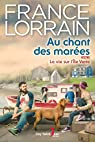 Au chant des marées, tome 2 : La vie sur l'Île Verte par Lorrain